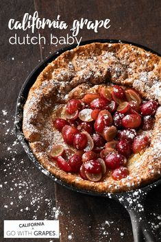 A dutch baby – also known as a German pancake – is like a large popover, baked in the oven for a dramatic rise, then served immediately.  On top, go with California grapes sauteed in butter, brown sugar, and cinnamon. Grape Recipes, Fruit Recipes, Fall Recipes, Gourmet Recipes, Baking Recipes, Dessert Recipes, Christmas Recipes, Dutch Oven Cooking, Dutch Oven Recipes