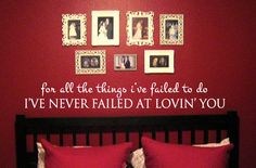Never Failed At Loving You Vinyl Wall Art from designstudiosigns on Etsy. Saved to Vinyl Wall Art Decals. Wal Art, Beautiful Sites, Vinyl Wall Art, Wall Hanger, My Dream Home, Dream Homes, First Home, Architecture, Baby Room