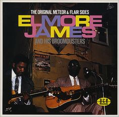 ELMORE JAMES - The Original Meteor & Flair Sides