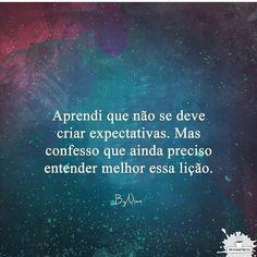 Arte linda! Gratidão @proseandopoesia #frases #bynina #expectativas #pessoas #comportamento