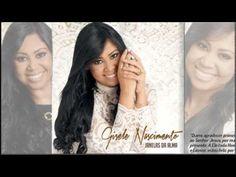 Gisele Nascimento | CD Janelas da Alma - COMPLETO