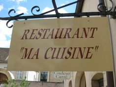 Each time we make plans to visit Burgundy, one of the first things that we do is make sure Ma Cuisine will be open for us to dine. The restaurant has varied days of operation, usually opening on average 4 days per week. It is a MUST on our list, and we always look forward to the food and wine that Fabienne and Pierre will offer us, not to mention their smiling faces and warm welcome.