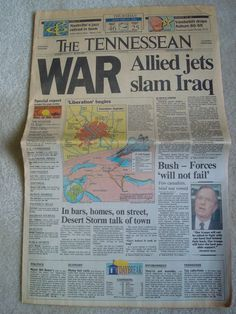 Desert Storm, War in the Gulf headlines from Tennessean Newspaper, 20 years ago today  January 17, 1991 newspaper headlines about 'Desert Storm, War in the Gulf'