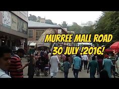 Murree Mall Road 30 july !2016!  Murree is Pakistan's most popular hill station. Murree lies 50 kilometers northeast of Pakistani capital Islamabad at a comfortable altitude of 7500 feet (2286 meters) in the Himalayan foothills at 33.35°  north latitude and 73.27°  east longitude.  Murree Sanitarium (US sanatorium), as it was initially known, was selected because of its cool climate to serve as recuperation area for British troops and was one of the several such hill stations established in…