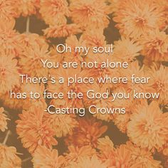 """Oh My Soul"" - Casting Crowns"