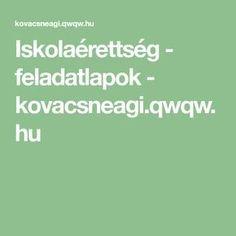 Iskolaérettség - feladatlapok - kovacsneagi.qwqw.hu