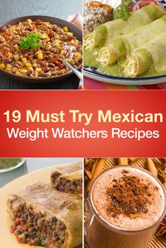 Whether you're looking for new Taco Tuesday recipes, Fiesta Friday meals, or simply something to satisfy your cravings for Mexican food, these 19 Weight Watch