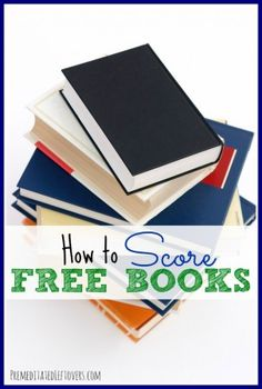 How To Score Free Books including old-fashioned, ink-on-paper books for you traditional types Books To Read, My Books, Little Free Libraries, Paper Book, Money Saving Tips, Money Savers, Love Book, Book Lists, So Little Time