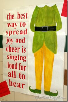 Elf inspired Bulletin Board (music teacher appreciation) from mudpiestudio.blogspot.com  #holiday #christmas #pta