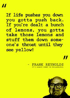 """Frank Reynolds from """"It's Always Sunny in Philadelphia"""" dishes out a motivational speech. It's Always Sunny, Always Be, Ok Kid, Charlie Day, Sunny In Philadelphia, Motivational Speeches, You Funny, Best Shows Ever, Life Images"""