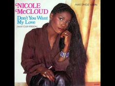 Nicole McCloud - Don't You Want My Love (Maxi Club Version) (6:53)