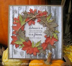 "Welcome to Luv Scrapping Together ! The S hop Pumpkin Spice girls are hopping today and our theme is "" Foliage "" If you . Fall Cards, Winter Cards, Holiday Cards, Leaf Cards, Make Your Own Card, Making Greeting Cards, Autumn Crafts, Stamping Up Cards, Thanksgiving Cards"
