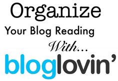 Easy step by step instructions on how to use bloglovin...a site that lets you follow all your favorite blogs in one place. Also has a phone app!