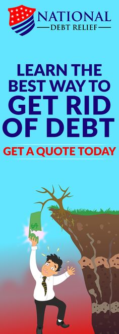 National Debt Relief, Credit Rating, My Credit, Debt Free, Rid, Advice, How To Get, Learning, Tips