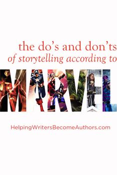 Dos and Donts of Storytelling According to Marvel Series Pinterest