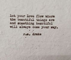beautiful words by R. Drake, find him on etsy, IG, FB! Words Quotes, Wise Words, Me Quotes, Sayings, Random Quotes, Most Beautiful Words, Poems Beautiful, Beautiful Things, Boss Babe