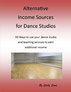 Alternative Income Sources for Dance Studios