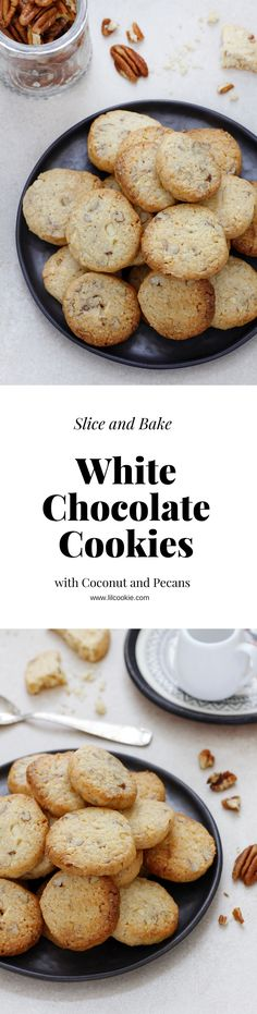 Slice and Bake White Chocolate Cookies with Coconut and Pecans #recipe #whitechocolate #cookies #pecans #coconut #christmas