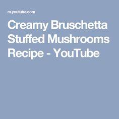 Creamy Bruschetta Stuffed Mushrooms Recipe - YouTube