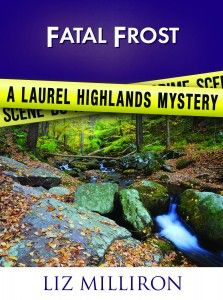 Fatal Frost (a Laurel Highlands Mystery)