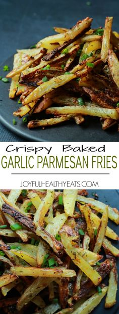 Crispy Baked Garlic Parmesan Fries are crispy on the outside and soft on the inside, the easiest skinny Baked Fries you will ever make! Only 6 ingredients but pack a phenomenal fresh herb taste!   joyfulhealthyeats.com #recipes #glutenfree