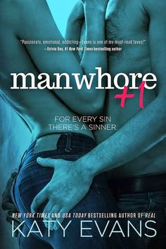 RED MOON...: #CoverReveal: MANWHORE + 1 (The ManWhore Series) by Katy Evans