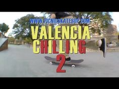 Valencia Chilling 2 - Picnic Skateshop