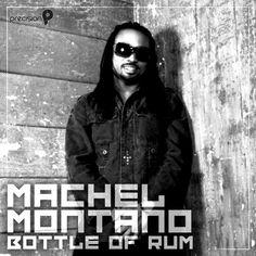 Machel Montano - Bottle of Rum! Soca Music