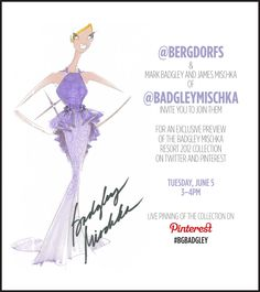 Join us Tuesday, June 5 as @Badgley Mischka reveal their Resort 2012 Collection right here on pinterest! RSVP here: http://on.fb.me/L9yHOc