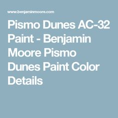 Pismo Dunes AC-32 Paint - Benjamin Moore Pismo Dunes Paint Color Details