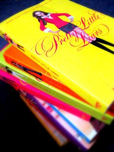 The Pretty Little Liars book series by Sara Shepard.