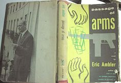Passage of Arms, Eric Ambler, 1st edition 1959 hardcover european spy novel rare