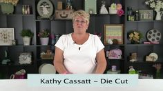Kathy Cassatt on Die Cutting with Ease. On today's Tip Of The Day we have Kathy Cassatt one of our very creative consumers from the Ontario ...