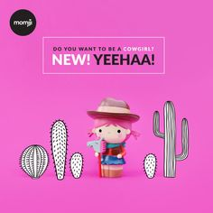 Yeehaa by Momiji Embrace your inner cowgirl! Momiji are message dolls. Inside each one is a tiny folded card for your own hand-written message, dream or wish. Spread the love! Perfect gifts for the brave, fearless girls in your life!