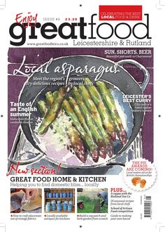 6. Great Food Magazine May/June 2011  The May/June 2011 issue of Great Food Magazine, containing features on local producers in the Midlands, recipes, restaurant reviews, pub walks and more...