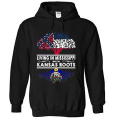 Living in Mississippi  with Kansas Roots-sjacldszlhLiving in Mississippi with Kansas Roots. These T-Shirts and Hoodies are perfect for you! Get yours now and wear it proud!Kansas, Mississippi, World, Girl, Born, Live,I Was Made in,I May Live in,I May Live in Kansas,I Was Made in Mississippi, Living in Mississippi ,Kansas Roots
