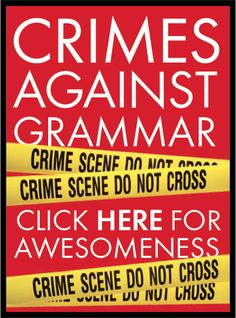 Crimes Against Grammar - This hilarious video is a must see for all English Language teachers.