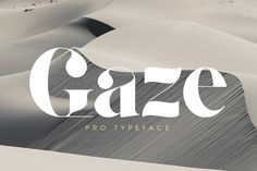 Gaze Pro by Anthonyjames: Didot Typeface with large application, containing 650 characters