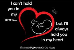 I'll always hold you in my heart Loss Grief Quotes, Infant Loss, Hold You, In Loving Memory, I Cant, Faith, Memories, Baby Loss, Footprints