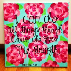 Philippians 413 / Lilly Pulitzer Painted Canvas by TaylorStorrer, $36.00
