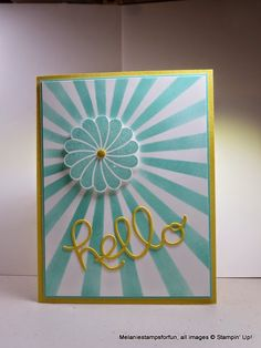 Melaniestamps: Hello - stencil from the Hooray It's Your Day kit, Crazy About You stamp set and Hello You Thinlit dies.