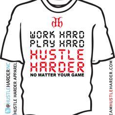 The best way to SCORE! Work hard play hard Hustle Harder fitness gear at teamhustleharder.com
