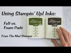 Stampin' Up! changed their ink pads from felt to firm foam in 2012. This video shows cardmakers and paper crafters the differences between the pads, and how to use them most effectively. www.stampingmadly.com