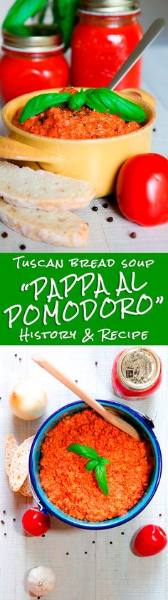 PAPPA AL POMODORO HISTORY AND RECIPE - Tuscan tomato and bread soup - Pappa al pomodoro! This recipe is one of the most traditional Tuscan soups. Prepare this dish is very easy, but it needs prime quality ingredients. Tomatoes sauce is cooked along with best extra virgin olive oil, sweet basil leaves and Tuscan bread create a delicious cream soup very healthy and digestible and tasty. Perfect for kids! - healthy family dinner vegetarian vegan
