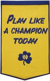 Notre Dame Fighting Irish Banner 24x36 Wool Dynasty Play Like A Champion Today Style