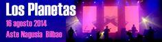 No podíamos faltar a la cita con Los Planetas. Aquí la crónica de nuestro colaborador Miguel Muñoz de su concierto dentro de la Aste Nagusia Bilbaína http://www.underscore.es/detalle_concierto.php?id_conciertos=538