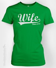 WIFE Since ANY YEAR vintage  custom gift idea for by TheShirtDudes, $14.95