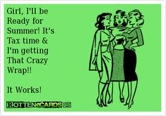 Woo hoo!!! Get your crazy wrap on.  Get ready for spring break the all natural way.  Lose inches, lose cellulite.  Smooth out your skin, detox and feel great.  Message me today for more details.  Try a wrap with a coupon for only $25 or better yet become a loyal customer and receive a whole box of (4) for $59!!!!!  It works global has one of a kind wraps,  botanical based supplements and nutritional powders.