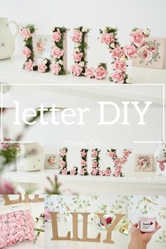 Perfect wedding DIY or for nursery decor. Name DIY chic decor diy nursery Shabby chic MDF letter DIY - Dainty Dress Diaries Shabby Chic Mode, Shabby Chic Bedrooms, Shabby Chic Style, Shabby Chic Furniture, Shabby Chic Decor, Kid Bedrooms, Shabby Chic Nurseries, Wedding Shabby Chic, Shabby Chic Ladder