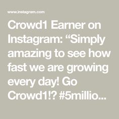 """Crowd1 Earner on Instagram: """"Simply amazing to see how fast we are growing every day! Go Crowd1!🎉 #5millionstrong #5millionmembers #crowd1 #crowd1marketing…"""" Math, Amazing, Instagram, Math Resources, Early Math, Mathematics"""